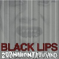 black-lips_200-million