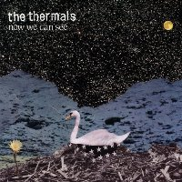 <strong>Review:</strong> The Thermals - Now We Can See