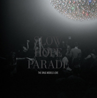 The Drug Models Love - Slow Hope Parade