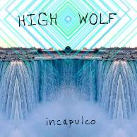 Rezension: High Wolf - Incapulco