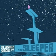 The Leisure Society - Sleeper (Special Edition)