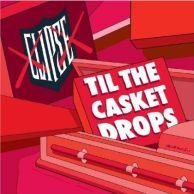 Clipse - Til The Casket Drops