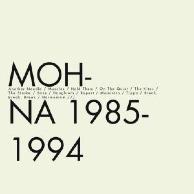 Mohna - 1985-1994