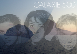 Wiederentdeckt: Galaxie 500