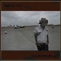 Emit Bloch - Dictaphones Vol. 01