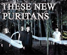 Auf Tour: These New Puritans mit drittem Anlauf!