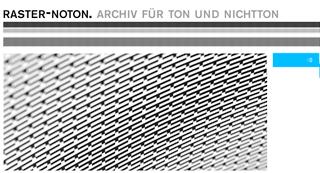Ton und Nichtton: Das Label Raster-Noton