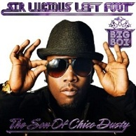 Big Boi - Luscious left foot: The son of Chico Dusty
