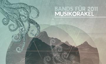 Das Musikorakel: Bands für 2011