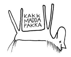 Kakkmaddafakka: Immer schön freundlich