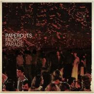 Papercuts - Fading Parade