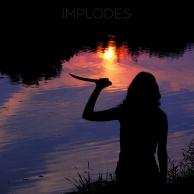 Implodes: Naturmystische Atmosphäre