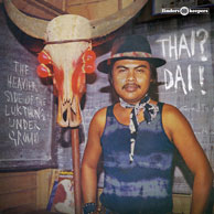 Diverse - Thai? Dai! The Heavier Side Of The Lukthung Underground