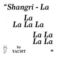 YACHT - Shangri-La