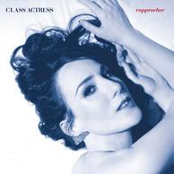 Class Actress - Rapprocher