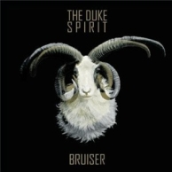 The Duke Spirit - Bruiser