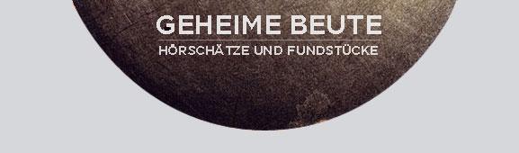 AUFTOUREN: 2011 - Geheime Beute