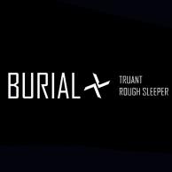 Burial - Truant