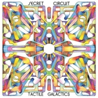 Secret Circuit - Tactile Galactics