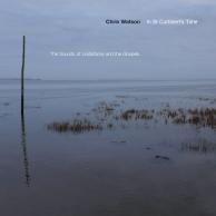 Chris Watson - In St. Cuthbert's Time