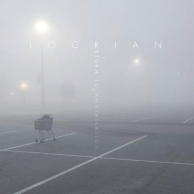 Locrian - Return To Annihilation