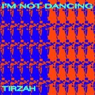 Tirzah - I'm Not Dancing EP