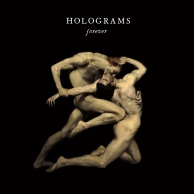 Holograms - Forever