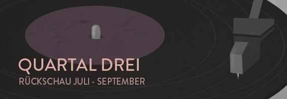 Quartalsrückblick 2013 (III): Die Redaktions-Favoriten von Juli bis September