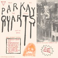 Parquet Courts - Tally All The Things That You Broke EP