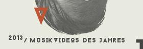 AUFTOUREN 2013 – Die Musikvideos des Jahres