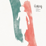 Honig – It's Not A Hummingbird, It's Your Father's Ghost