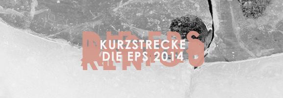AUFTOUREN 2014 – Kurzstrecke: Die EPs des Jahres