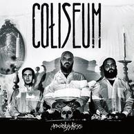 Coliseum – Anxiety's Kiss