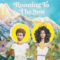 St. Beauty – Running To The Sun EP