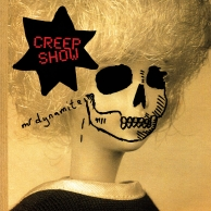 Creep Show – Mr. Dynamite