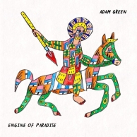 Adam Green – Engine Of Paradise